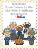 PowToon Presentation: S. Truth, H. Tubman, F. Douglass, E. Stanton, S. Anthony