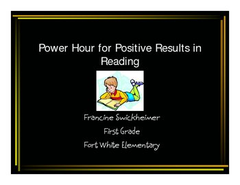 Power Hour for Positive Results in Reading