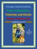 Energy Classification and Power, Kinetic and Potential Energy Problem Set