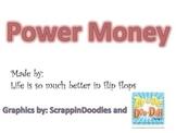 Power Money