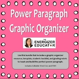 Power Paragraph Graphic Organizer and Grading Bundle