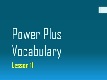 Power Plus Vocabulary: Book One: Lesson Eleven