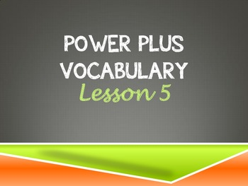 Power Plus Vocabulary:Book One: Lesson Five
