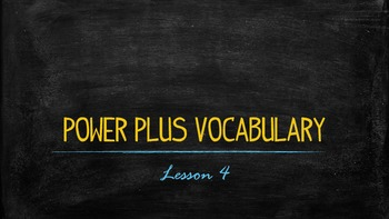 Power Plus Vocabulary:Book One: Lesson Four