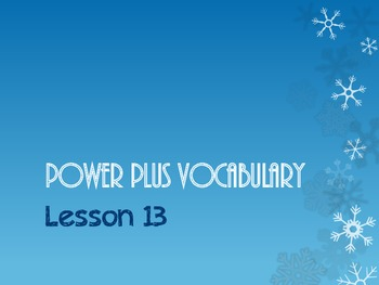 Power Plus Vocabulary:Book One: Lesson Thirteen