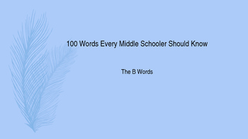 Power Point-100 Vocabulary Words Every Middle Schooler Sho