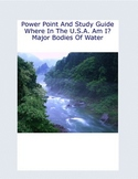 Major Bodies Of Water In The U.S-Power Point And Study Guide