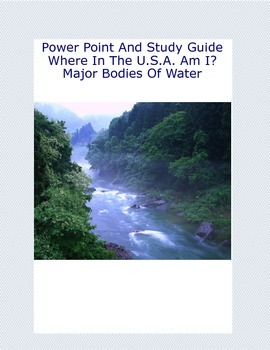 major bodies of water in the us power point and study guide