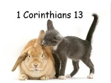 Power Point: Choral reading of 1 Corinthians 13