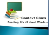 Power Point: Context Clues: Reading It's all about the Words!