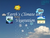 Earth's Climate and Vegetation-Power Point Lesson