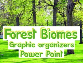 Power Point: Forest biomes