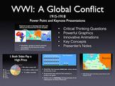 "WW1 ""A Global Conflict"" 1915-1918 PowerPoint / Keynote Pre"
