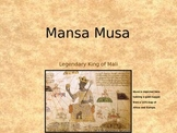 Mansa Musa-Legendary King Of Mali-Power Point Lesson