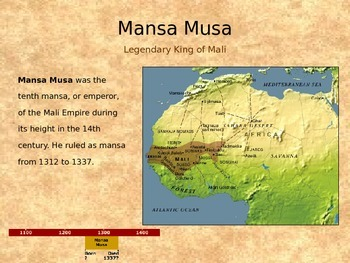 Mansa Musa-Legendary King Of Mali-Power Point Lesson
