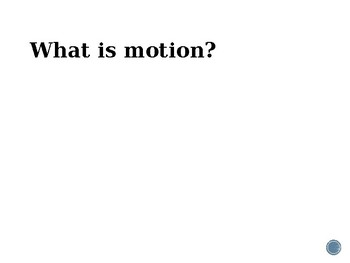Power Point Notes for Motion and Acceleration