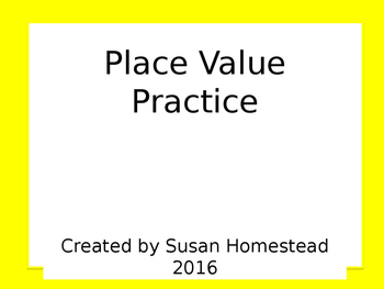 Power Point Place Value Practice to Millions (Standard, unit, word....