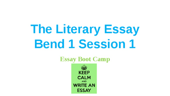 Power Point Presentation for Lucy Calkins' Literary Essay Bend 1