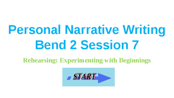 Power Point Presentation for Lucy Calkins' Personal Narrative Bend 2