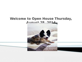Power Point Presentation for Open House