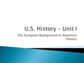 Power Point Presentation for Unit I US History
