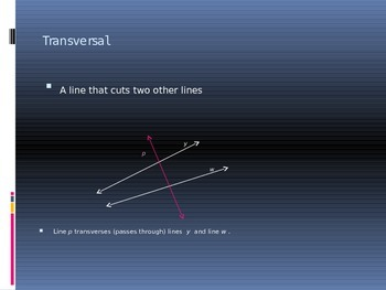 Power Point Slide Lecture  for transversals of parallel lines and angles