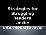 Power Point - Struggling Reader Strategies