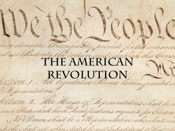 Power Point - The American Revolution