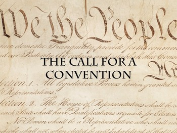Power Point - The Call for a Convention
