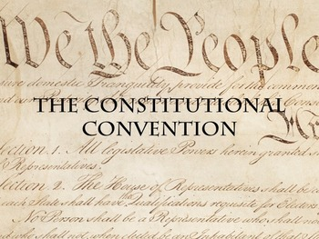 Power Point - The Constituional Convention