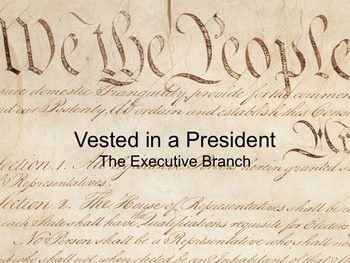 Power Point - The Executive Branch