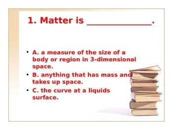 Power Point: What is Matter? Review