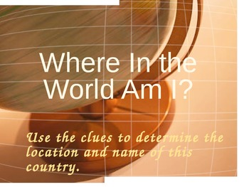 Where In The World Am I?-Power Point Lesson