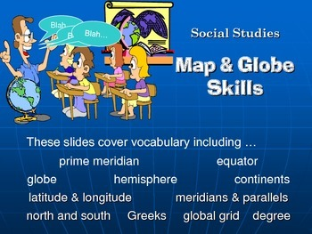 Intermediate Map and Globe Skills Lesson-Power Point and Study Guide