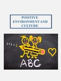 Power Point for School Environment and Culture