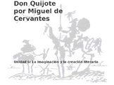 Power Point on Don Quijote for AP Spanish Literature