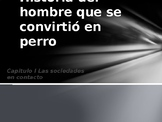 Power Point on Historia del hombre que se convirtió  for AP Spanish Literature