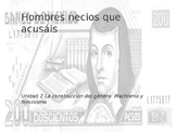 Power Point on Hombres necios for AP Spanish Literature