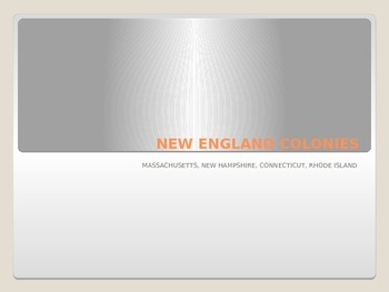 Power Point on the New England Colonies
