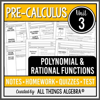 Polynomial and Rational Functions (PreCalculus Curriculum - Unit 3)