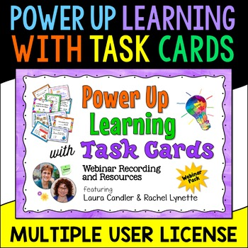 Power Up Learning with Task Cards Webinar Pack (10 Licenses)