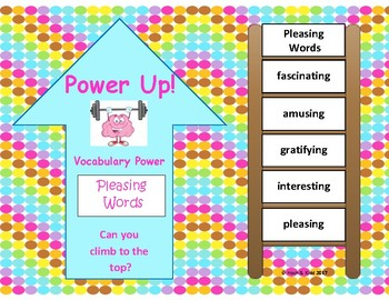 Power Up! Vocabulary Words with Writing - Pleasing Words - Week 35/Week 36