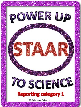 Power Up to Science STAAR:  Reporting Category 1