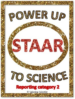Power Up to Science STAAR:  Reporting Category 2