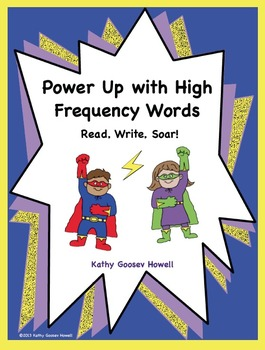 Power Up with High Frequency Words - Read, Write, Soar!