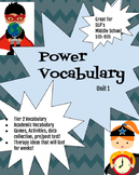 Power Vocabulary Unit 1 (tier 2 vocabulary program)