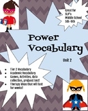 Power Vocabulary Unit 2 (tier 2 academic vocabulary)