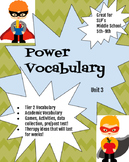 Power Vocabulary Unit 3 (tier 2 academic vocabulary)