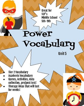 Power Vocabulary Unit 5