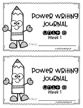 Power Writing Second Grade Journal Unit 6 (HWT)